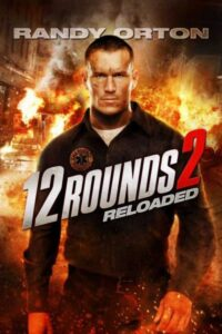 Download 12 Rounds Reloaded (2013) English 480p – 720p BluRay x264