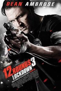 12 Rounds 3: Lockdown (2015) [Hindi Dub (ORG) – English] BluRay 1080p 720p & 480p Dual Audio x264 Full Movie