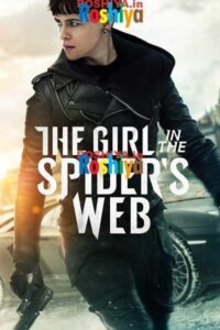 Download The Girl in the Spiders Web 2018 720p BluRay [Hindi DD 5.1 + English 2.0] x264 ESub
