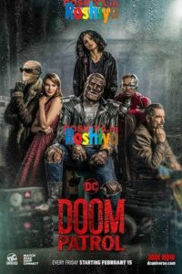 Download Doom Patrol (2019) {Season 1} 720p English [Episode 1-15], DC