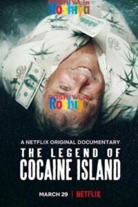 Download The Legend of Cocaine Island 2019 720p HDRip x264 [Hindi 5.1 + English 2.0] MSubs