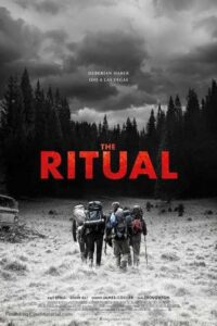 Download The Ritual 2017 {English} HD WEB-DL 480p – 720p – 1080p Single Audio [Exclusive] | Direct Links | GDrive