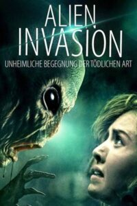 Alien Invasion (2018) Hindi Dubbed WebRip 720p HD [Horror/Sci-Fi Movie]