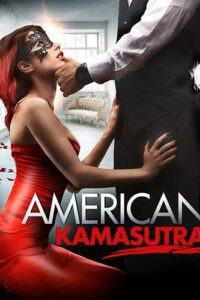 American Kamasutra 2018 Unrated Web-DL 720p & 480p Dual Audio [Hindi Dubbed (Unofficial) + English] [18+]
