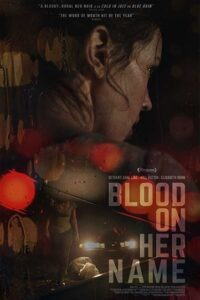Blood on Her Name 2019 Dual Audio [Hindi Dubbed (Unofficial VO) + English] WebRip 720p [HD]