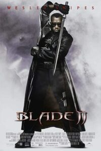 Download Blade II (2002) {Hindi-English-Tamil-Telugu} 480p [300MB] || 720p [1.1GB]