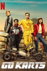 Go Karts (2020) Hindi Web-DL 480p & 720p [Full Movie] Dual Audio [हिंदी DD 5.1 + English] Netflix Film