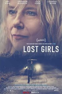 Lost Girls (2020) Hindi Web-DL 480p & 720p [Full Movie] Dual Audio [हिंदी DD 5.1 + English] Netflix Film