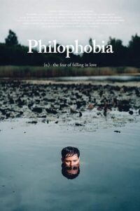 Philophobia: or the Fear of Falling in Love 2019 Full Movie [In English] With Hindi Subtitles [Web-DL 720p]