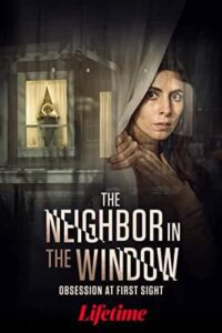 The Neighbor in the Window 2020 [Hindi Dubbed (Unofficial VO) + English (ORG)] Dual Audio [HDTV 720p]