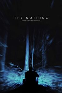 The Nothing (2020) Full Movie in Hindi Dubbed (Unofficial VO by 1XBET) [Dual Audio] | Web-DL 720p [HD]