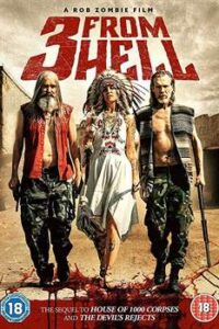 3 From Hell (2019) UNRATED HDRip 720p Dual Audio [English + Hindi Dubbed (VO) ] ROSHIYA