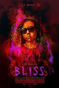 Bliss 2019 Full Movie Dual Audio [English + Hindi (Unofficial VO)] [HD 720p] [18+]
