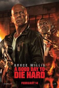 Download A Good Day to Die Hard (2013) [Dual Audio] [Hindi Dubbed (ORG) English] BRRip 1080p 720p 480p HD [Full Movie]