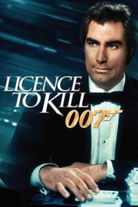 Download Licence to Kill (1989) Dual Audio {Hindi-English} 480p [300MB] || 720p [1GB]