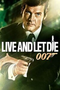 Download Live and Let Die (1973) {Hindi-English} 480p [300MB] || 720p [1GB]