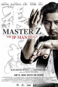 Download Master Z: The Ip Man Legacy (2018) Dual Audio (Hindi-Chinese) BluRay 480p [300MB] || 720p [900MB]