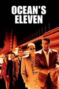 Download Ocean's Eleven (2001) {Hindi-English} 480p [370MB] || 720p [1.1GB] || 1080p [1.8GB]