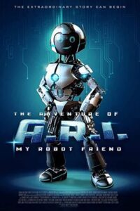Download The Adventure of A.R.I. My Robot Friend (2020) (English) 480p [300MB] || 720p [1GB]
