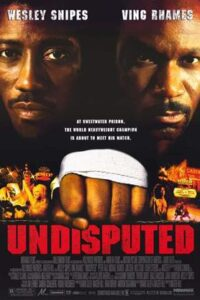 Download Undisputed (2002) English (Eng Subs) x264 Bluray 480p [350MB] | 720p [850MB] mkv