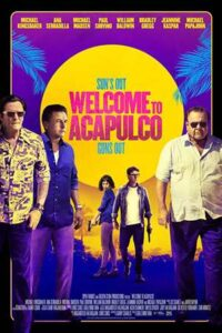 Welcome to Acapulco (2019) HDRip 720p Dual Audio [English (ORG) + Hindi (Unofficial VO)] ROSHIYA