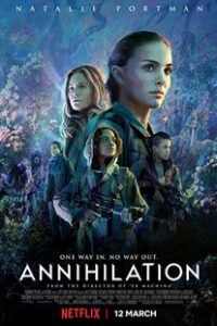 Download Annihilation (2018) English {Hindi Subtitles} 480p [250MB] || 720p [900MB] || 1080p [2GB]