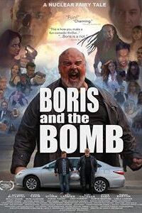 Boris and the Bomb (2019) HDRip 720p Dual Audio [Hindi Dubbed (Unofficial VO) + English (ORG)] [Full Movie]
