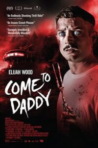 Come to Daddy (2019) HDRip 720p Dual Audio [Hindi Dubbed (Unofficial VO) + English (ORG)] [Full Movie]