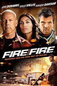 Download Fire with Fire (2012) Dual Audio {Hindi-English} 480p [300MB] || 720p [900MB]