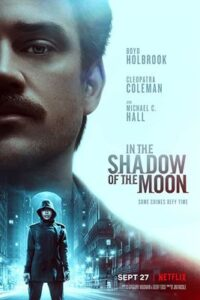 Download In the Shadow of the Moon (2019) Dual Audio {Hindi-English} 480p [300MB] || 720p [1GB] || 1080p [2.4GB]