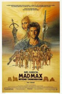 Download Mad Max Beyond Thunderdome (1985) Dual Audio {Hindi-English} 480p [350MB] || 720p [950MB]