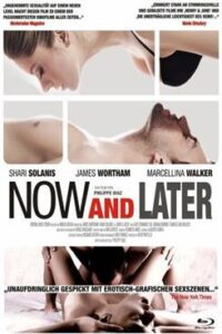 Now & Later (2009) Unrated BluRay 720p & 480p [Hindi Dubbed (Unofficial) + English] Dual Audio [ROSHIYA] 18+