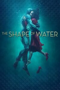 Download The Shape of Water (2017) {Hindi-English} 480p [450MB] || 720p [1.2GB] || 1080p [2.5GB]