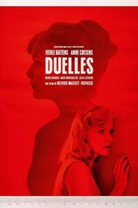 Duelles (2018) HDRip 720p [Hindi Dubbed (Unofficial VO)] [Full Movie] ROSHIYA