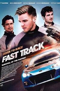 Download Born To Race Fast Track (2014) Dual Audio (Hindi-English) 480p [400MB] || 720p [800MB]