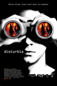 Download Disturbia (2007) Dual Audio (Hindi-English) 480p [400MB] || 720p [800MB] || 1080p [2GB]