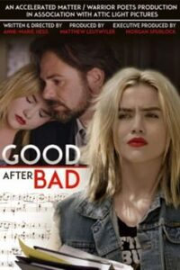 Download Good After Bad (2017) Dual Audio (Hindi-English) 480p [400MB] || 720p [1.1GB]