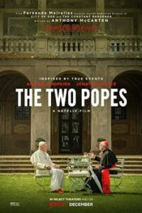 Download Netflix The Two Popes (2019) Dual Audio (Hindi-English) 480p [350MB] || 720p [1GB]
