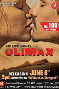 Climax (2020) [Full Movie] Web-DL 1080p 720p 480p HD | Mia Malkova [Ram Gopal Varma Film] [18+]