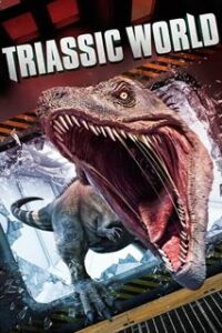Download Triassic World (2018) Dual Audio (Hindi-English) 480p [300MB] || 720p [900MB]