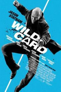 Download Wild Card (2015) {English With Subtitles} 720p [750MB] || 1080p [1.5GB]