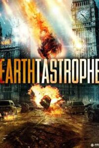 Download Earthtastrophe (2016) Dual Audio (Hindi-English) 480p [300MB] || 720p [800MB]