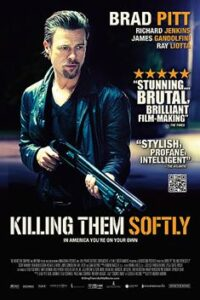 Download Killing Them Softly (2012) Dual Audio (Hindi-English) 480p [400MB] || 720p [800MB]
