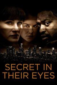 Download Secret In Their Eyes (2015) Dual Audio (Hindi-English) 480p [400MB] || 720p [1GB]