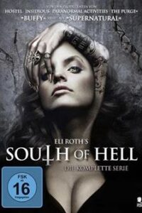 South of Hell (Naraklok) Season 1 (Hindi Dubbed) 720p Web-DL [Episodes 1-6 Added !] Horror TV Series
