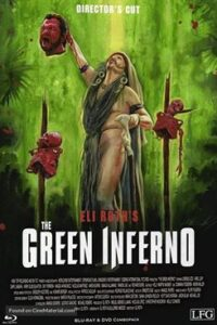 Download The Green Inferno (2013) Dual Audio (Hindi-English) 480p [400MB] || 720p [1GB] || 1080p [1.9GB]