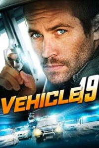 Download Vehicle 19 (2013) Dual Audio (Hindi-English) 480p [300MB] || 720p [800MB]