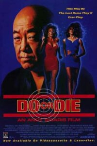Do or Die (1991) UNRATED BluRay 720p [Dual Audio] [Hindi Dubbed – English] Eng Subs Edit [18+]