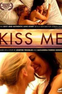 Kiss Me (2011) Hindi Dubbed (Unofficial) & Swedish [Dual Audio] Blu-Ray 720p & 480p [Erotic Movie] 18+