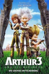 Arthur 3: The War of the Two Worlds (2010) BluRay 720p & 480p Dual Audio [Hindi Dubbed – English] + Eng Sub